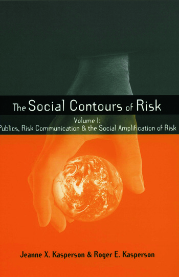 Social Contours of Risk Volume I: Publics, Risk Communication and the Social book cover