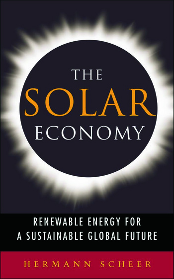 The Solar Economy Renewable Energy for a Sustainable Global Future book cover