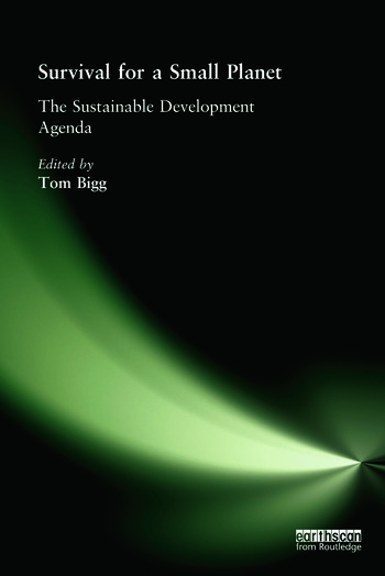 Survival for a Small Planet The Sustainable Development Agenda book cover