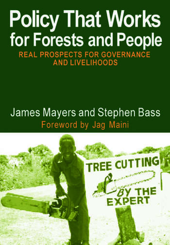 Policy That Works for Forests and People Real Prospects for Governance and Livelihoods book cover