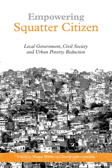 Empowering Squatter Citizen Local Government, Civil Society and Urban Poverty Reduction book cover