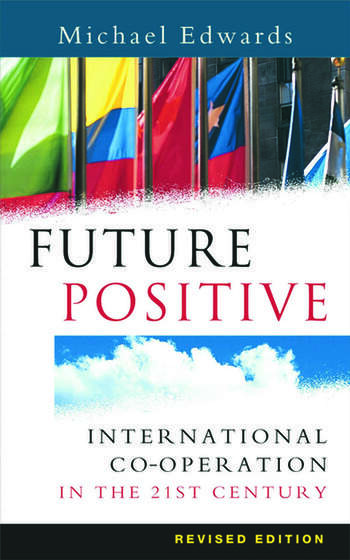 Future Positive International Co-operation in the 21st Century book cover