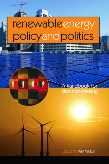 Renewable Energy Policy and Politics A handbook for decision-making book cover