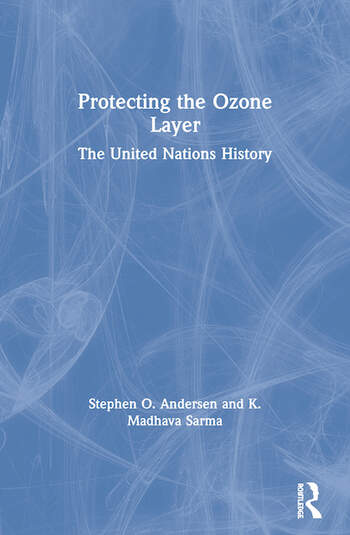 Protecting the Ozone Layer The United Nations History book cover