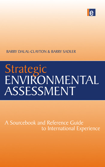 Strategic Environmental Assessment A Sourcebook and Reference Guide to International Experience book cover