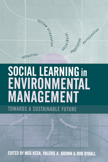 Social Learning in Environmental Management Towards a Sustainable Future book cover