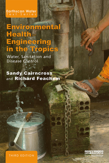 Environmental Health Engineering in the Tropics Water, Sanitation and Disease Control book cover