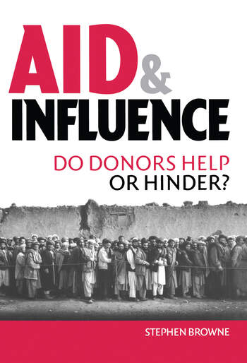Aid and Influence Do Donors Help or Hinder? book cover