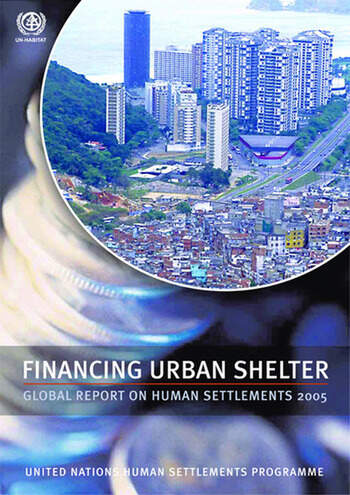 Financing Urban Shelter Global Report on Human Settlements 2005 book cover