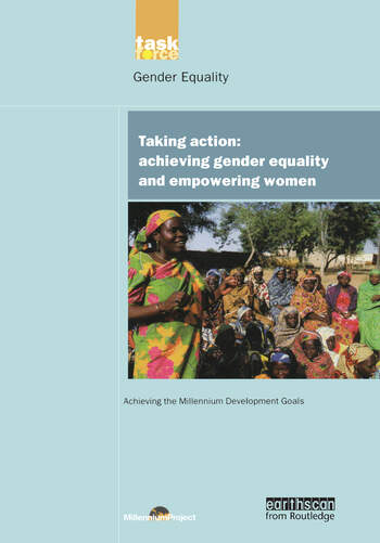 UN Millennium Development Library: Taking Action Achieving Gender Equality and Empowering Women book cover