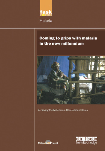 UN Millennium Development Library: Coming to Grips with Malaria in the New Millennium book cover