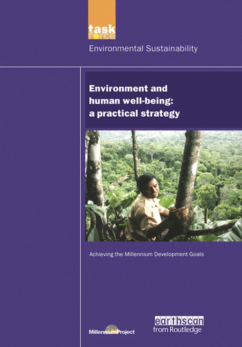 UN Millennium Development Library: Environment and Human Well-being A Practical Strategy book cover
