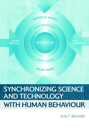 Synchronizing Science and Technology with Human Behaviour book cover