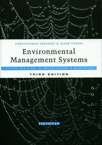 Environmental Management Systems A Step-by-Step Guide to Implementation and Maintenance book cover