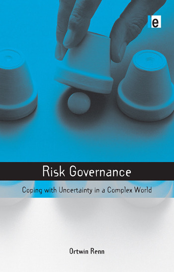 Risk Governance Coping with Uncertainty in a Complex World book cover