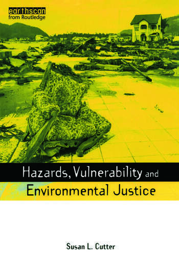 Hazards Vulnerability and Environmental Justice book cover