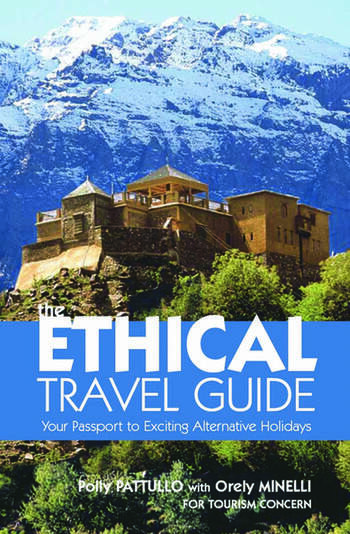 The Ethical Travel Guide Your Passport to Exciting Alternative Holidays book cover
