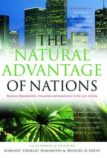 The Natural Advantage of Nations Business Opportunities, Innovations and Governance in the 21st Century book cover
