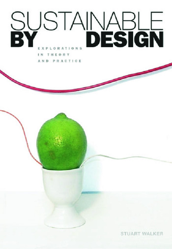 Sustainable by Design Explorations in Theory and Practice book cover