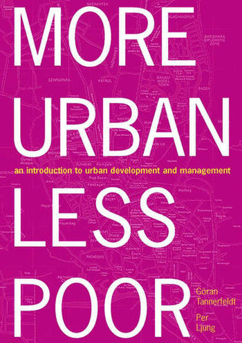 More Urban Less Poor An Introduction to Urban Development and Management book cover