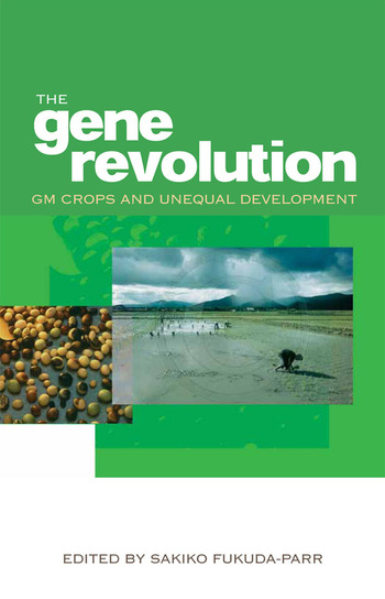 The Gene Revolution GM Crops and Unequal Development book cover