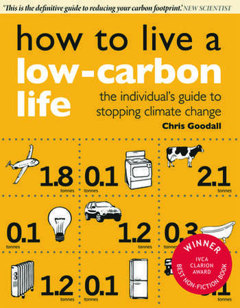 How to Live a Low-Carbon Life The Individual's Guide to Stopping Climate Change book cover