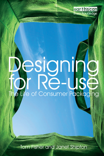 Designing for Re-Use The Life of Consumer Packaging book cover
