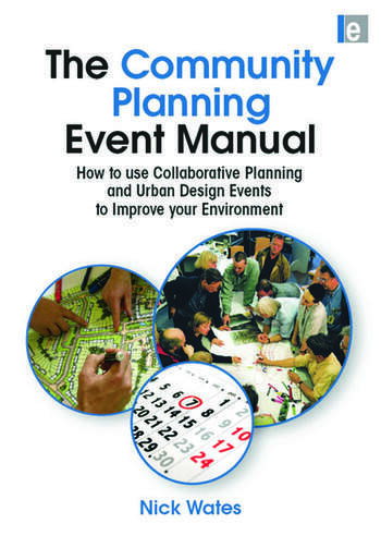 The Community Planning Event Manual How to use Collaborative Planning and Urban Design Events to Improve your Environment book cover