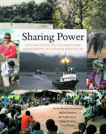 Sharing Power A Global Guide to Collaborative Management of Natural Resources book cover