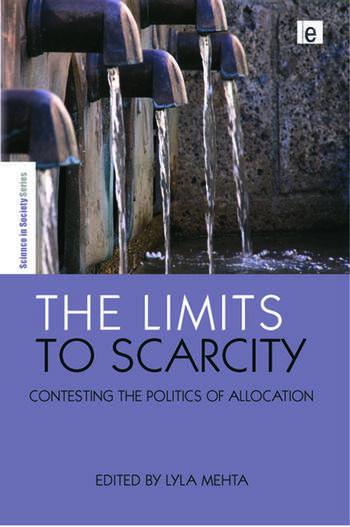 The Limits to Scarcity Contesting the Politics of Allocation book cover