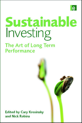 Sustainable Investing The Art of Long-Term Performance book cover