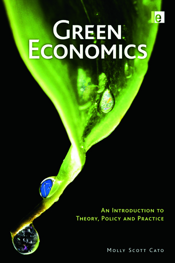 Green Economics An Introduction to Theory, Policy and Practice book cover