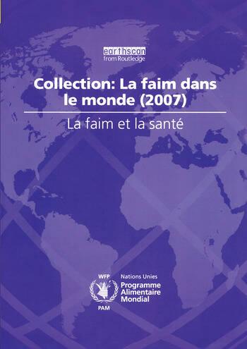 La Faim et la Sante Collection: La Faim dans le Monde (2007) book cover