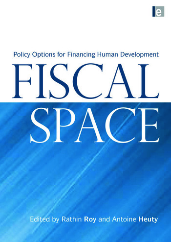 Fiscal Space Policy Options for Financing Human Development book cover