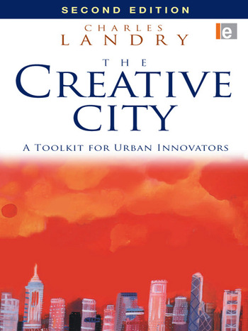 The Creative City A Toolkit for Urban Innovators book cover