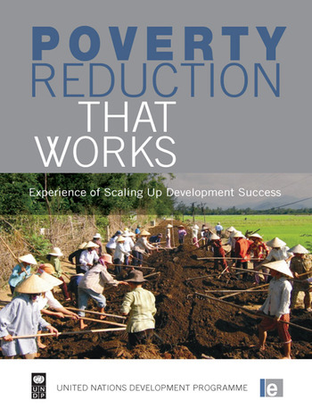 Poverty Reduction that Works Experience of Scaling Up Development Success book cover