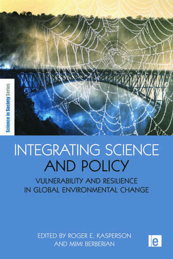 Integrating Science and Policy Vulnerability and Resilience in Global Environmental Change book cover