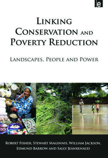 Linking Conservation and Poverty Reduction Landscapes, People and Power book cover