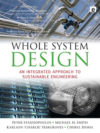 Whole System Design An Integrated Approach to Sustainable Engineering book cover