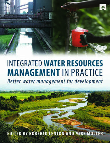 Integrated Water Resources Management in Practice Better Water Management for Development book cover