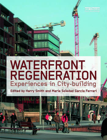 Waterfront Regeneration Experiences in City-building book cover