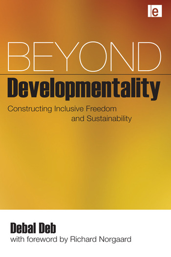Beyond Developmentality Constructing Inclusive Freedom and Sustainability book cover
