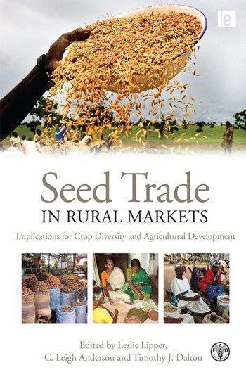 Seed Trade in Rural Markets Implications for Crop Diversity and Agricultural Development book cover