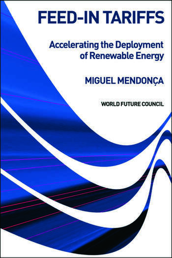 Feed-in Tariffs Accelerating the Deployment of Renewable Energy book cover