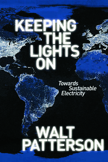 Keeping the Lights On Towards Sustainable Electricity book cover