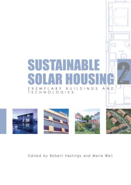 Sustainable Solar Housing Volume 2 - Exemplary Buildings and Technologies book cover
