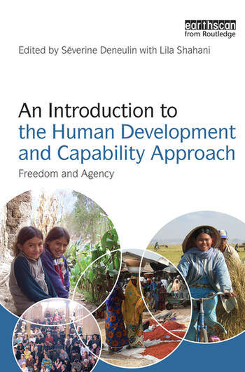 An Introduction to the Human Development and Capability Approach Freedom and Agency book cover
