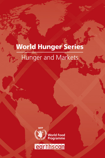 Hunger and Markets World Hunger Series book cover