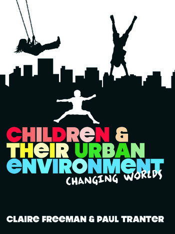Children and their Urban Environment Changing Worlds book cover