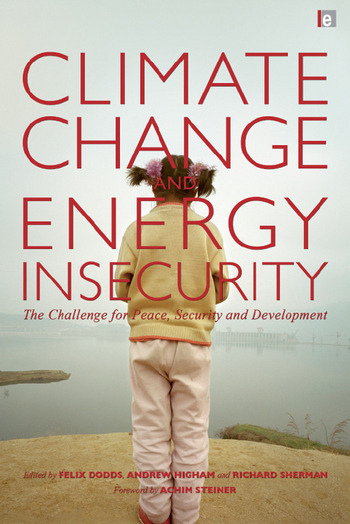 Climate Change and Energy Insecurity The Challenge for Peace, Security and Development book cover